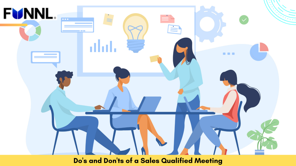 Do's and Don'ts of a Sales Qualified Meeting