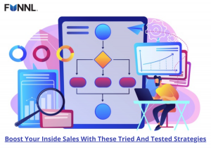 Boost Your Inside Sales With These Tried & Tested Strategies