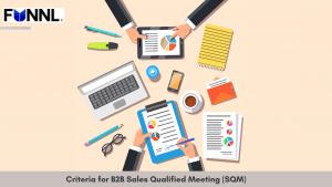 Criteria for B2B Sales Qualified Meeting (SQM)