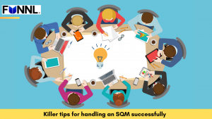 Killer tips for handling an SQM successfully