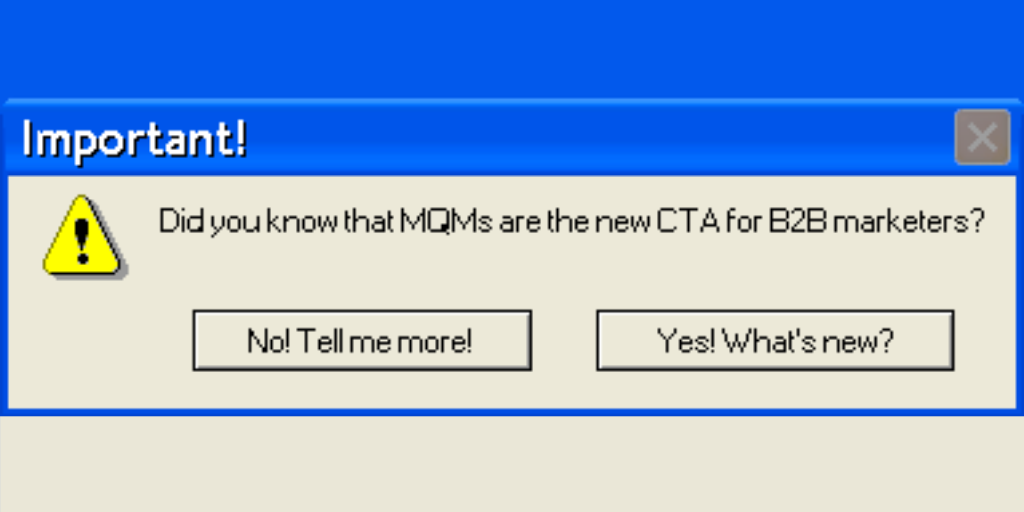 [Banner] MQMs Are The New CTA