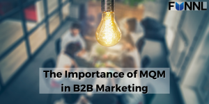 Banner-The-Importance-of-MQM-in-B2B-Marketing
