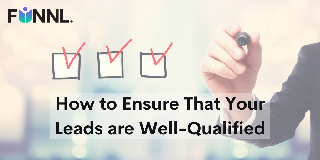 Banner image of How to Ensure That Your Leads are Well-Qualified