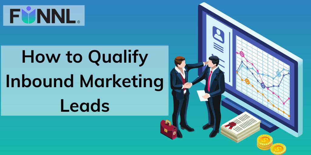 [Banner] How to Qualify Inbound Marketing Leads